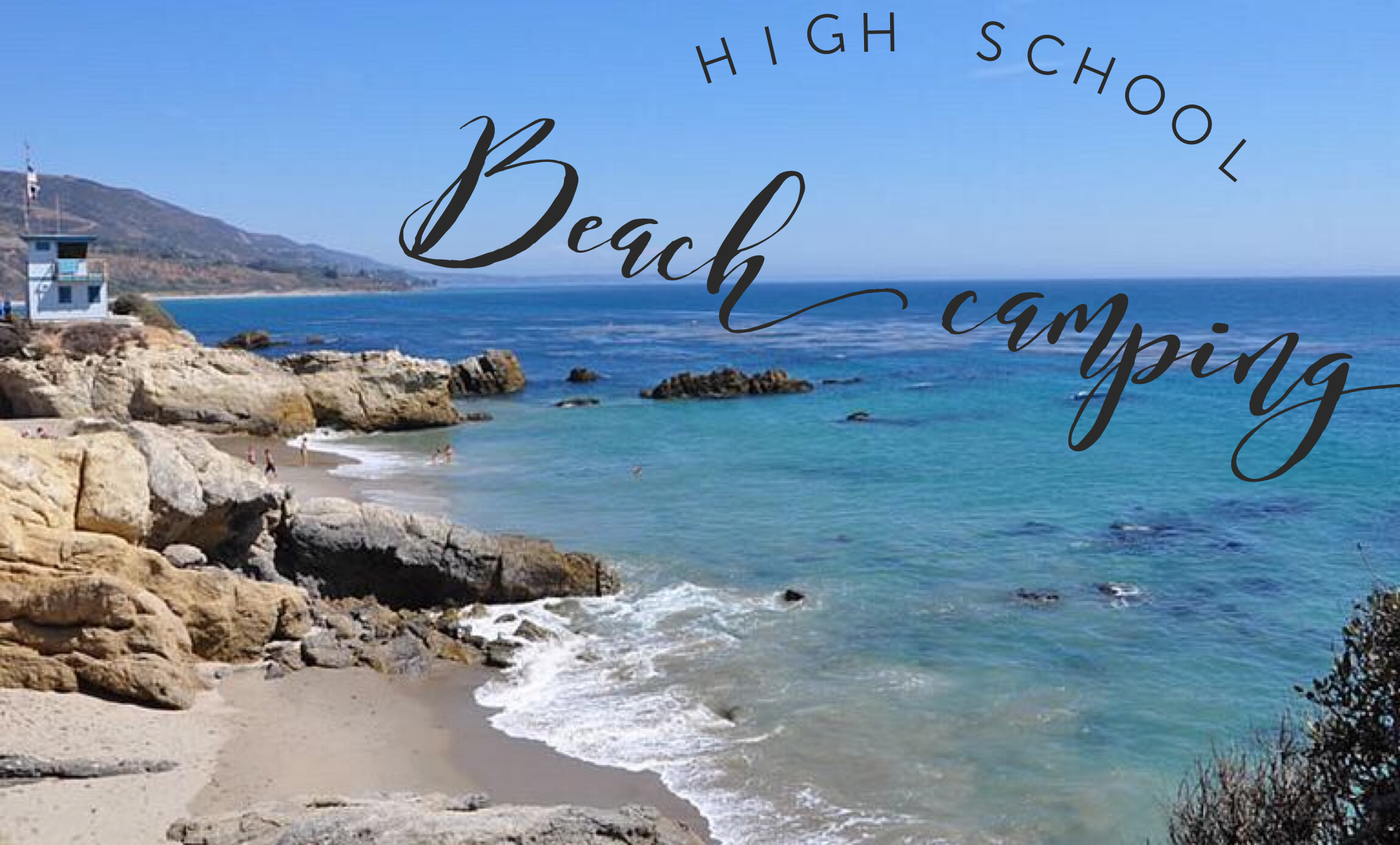 High School Summer Beach  Camping Trip